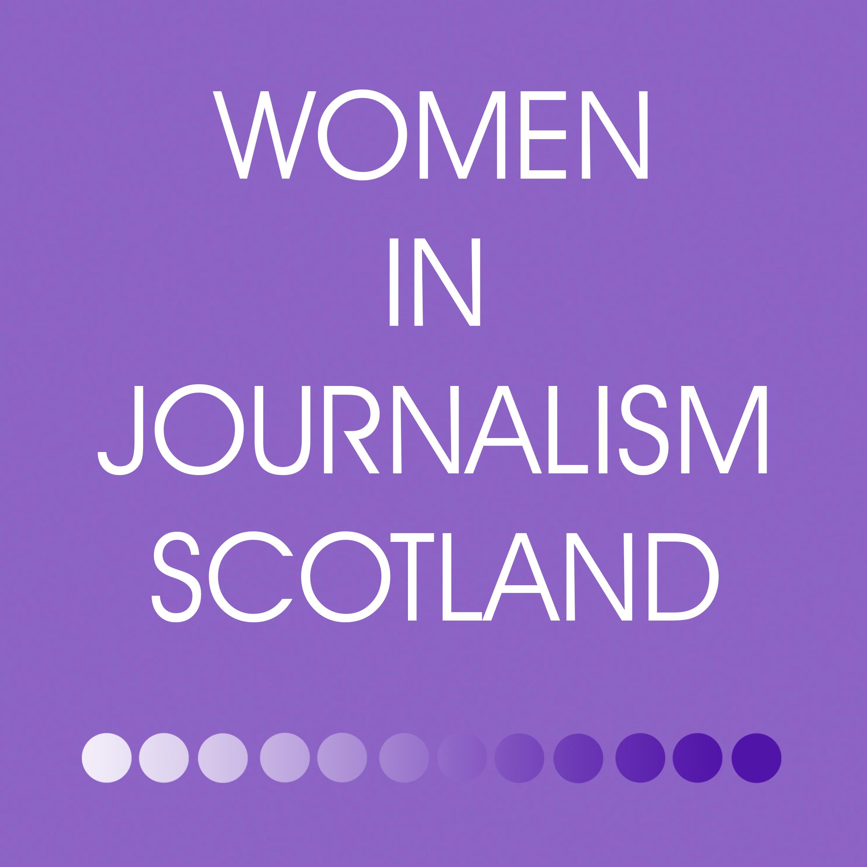 Women In Journalism Scotland